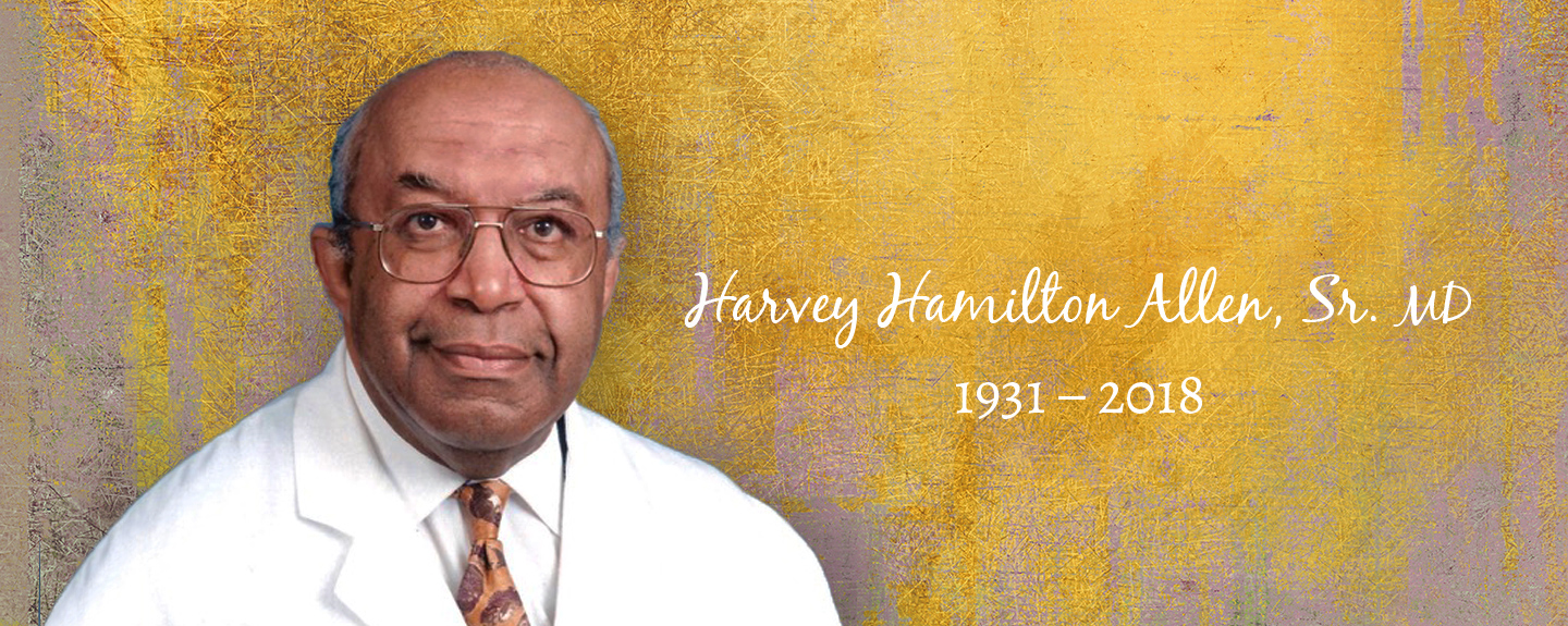 Harvey Hamilton Allen, Sr. MD