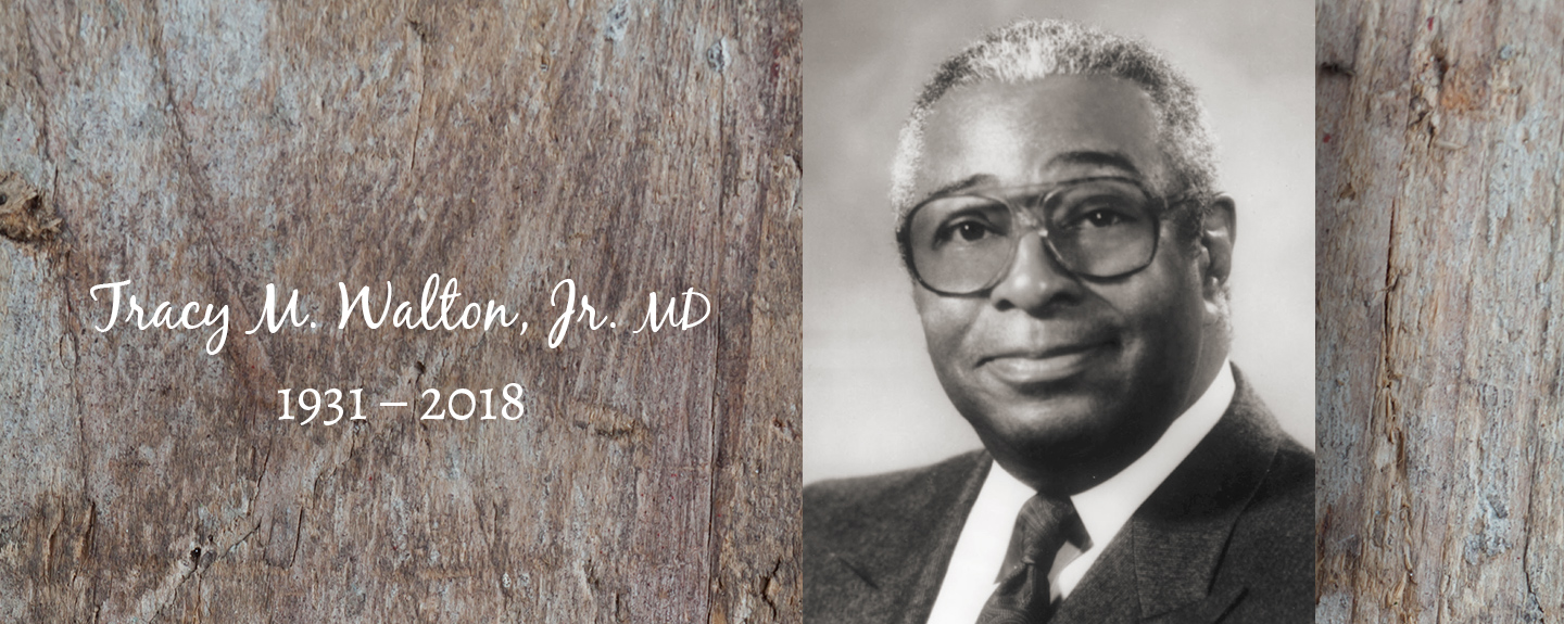 Tracy M. Walton, Jr. MD